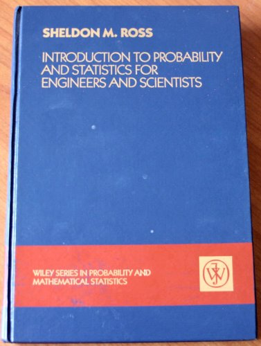 9780471817529: Introduction to Probability and Statistics for Engineers and Scientists (Wiley Series in Probability and Statistics)