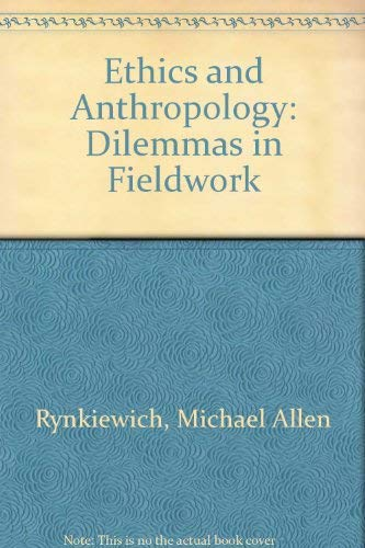 Ethics and Anthropology: Michael Allen Rynkiewich,