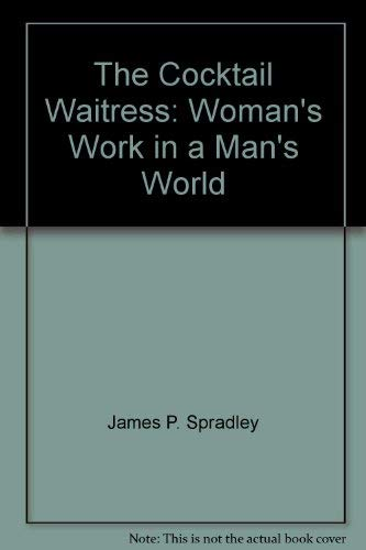 9780471817680: Cocktail Waitress: Woman's Work in a Man's World