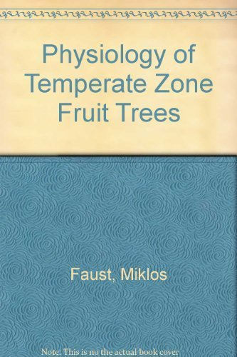 9780471817819: Physiology of Temperate Zone Fruit Trees