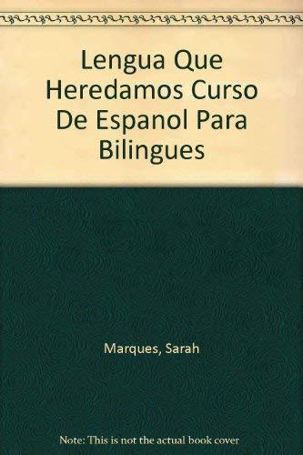 9780471818014: Lengua Que Heredamos Curso De Espanol Para Bilingues