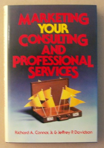 9780471818274: Marketing Your Consulting and Professional Services