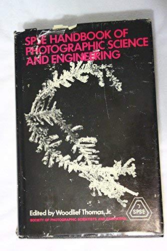 9780471818809: Handbook of Photographic Science and Engineering