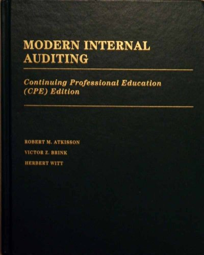 Modern Internal Auditing (Cpe Edition): Robert M. Atkisson,