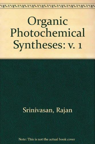 Organic Photochemical Syntheses: R. Srinivasan