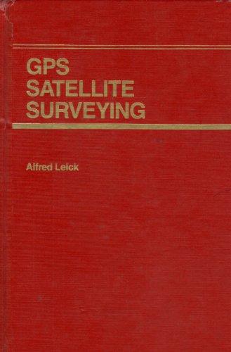 9780471819905: GPS Satellite Surveying