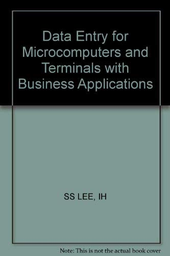 9780471820529: Data Entry for Microcomputers and Terminals with Business Applications