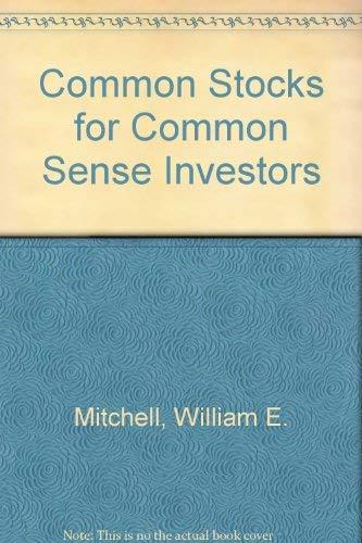9780471820574: Common Stocks for Common Sense Investors