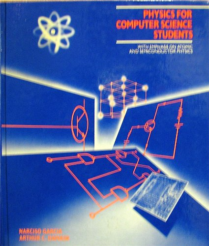 9780471821311: Physics for Computer Science Students: With Emphasis on Atomic and Semiconductor Physics