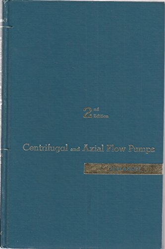 9780471821373: Centrifugal and Axial Flow Pumps: Theory, Design and Application