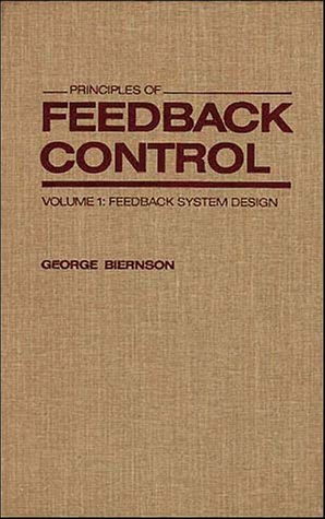 9780471821670: Feedback System Design, Volume 1, Principles of Feedback Control