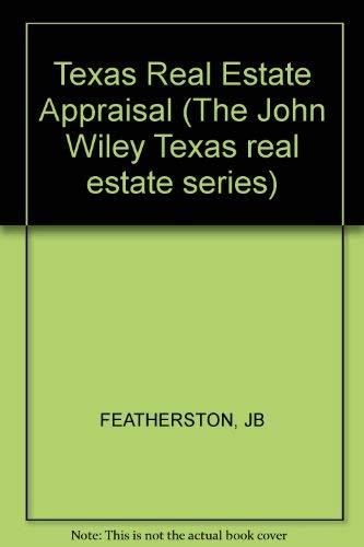 9780471822998: Texas Real Estate Appraisal (The John Wiley Texas real estate series)