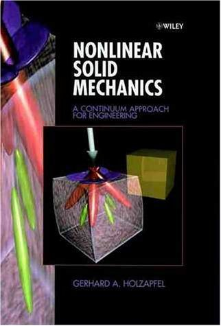 9780471823049: Nonlinear Solid Mechanics: A Continuum Approach for Engineering