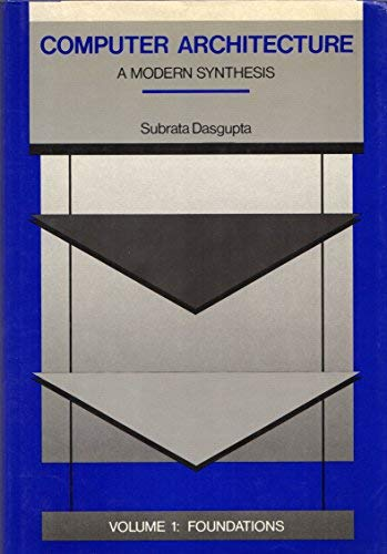 9780471823100: Computer Architecture, Foundations (Wie Computer Architecture Foundations) (Volume 1)