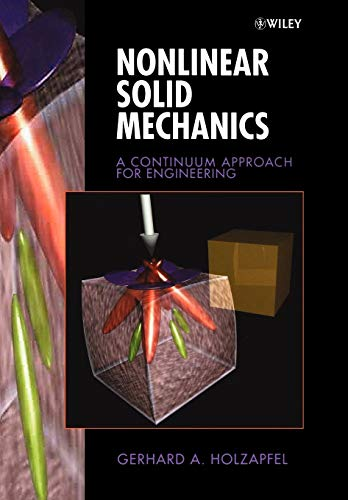 9780471823193: Nonlinear Solid Mechanics: A Continuum Approach for Engineering (Mechanical Engineering)