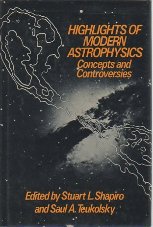 Highlights of Modern Astrophysics: Concepts and Controversies