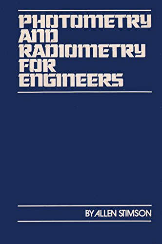 9780471825319: Photometry and Radiometry for Engineers