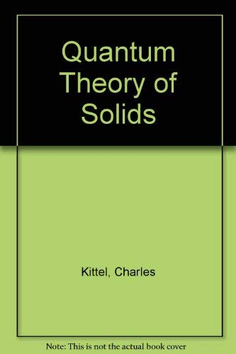9780471825630: Quantum Theory of Solids