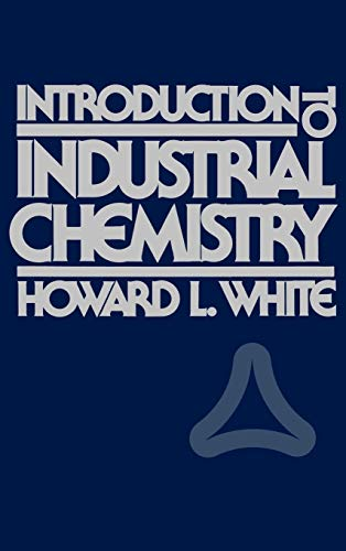 9780471826576: Introduction to Industrial Chemistry