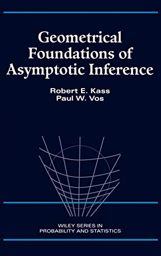 9780471826682: Geometrical Foundations of Asymptotic Inference