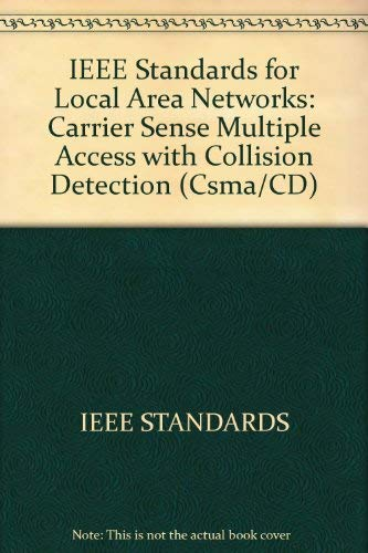 An American National Standard. IEEE Standards for Local Area Networks: Carrier Sense Multiple Acc...