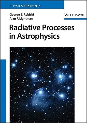 9780471827597: Radiative Processes in Astrophysics