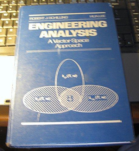 Engineering Analysis by Vector Space Methods: Schilling, Robert J.; Lee, Hua
