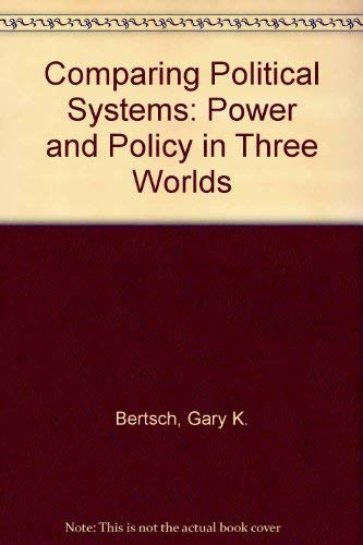 9780471827726: Comparing Political Systems: Power and Policy in Three Worlds