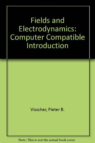 9780471828846: Fields and Electrodynamics: A Computer-Compatible Introduction