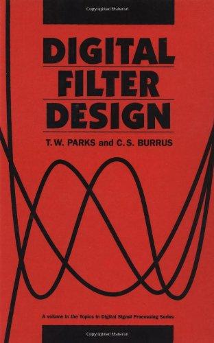 9780471828969: Digital Filter Design (Topics in Digital Signal Processing)