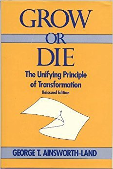 9780471829713: Grow or Die: The Unifying Principle of Transformation