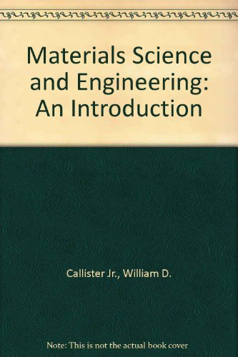 9780471829843: Materials Science and Engineering: An Introduction