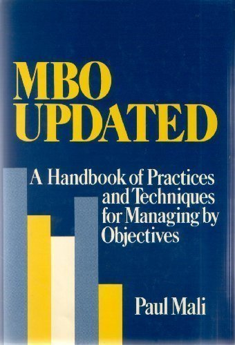 9780471829874: Mbo Updated: A Handbook of Practices & Techniques for Managing by Objectives