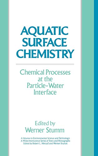 9780471829959: Aquatic Surface Chemistry: Chemical Processes at the Particle-Water Interface