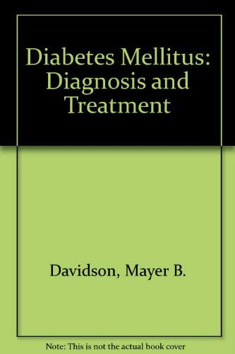9780471830160: Diabetes Mellitus: Diagnosis and Treatment (A Wiley medical publication)