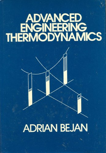 Advanced Engineering Thermodynamics Adrian Bejan Pdf