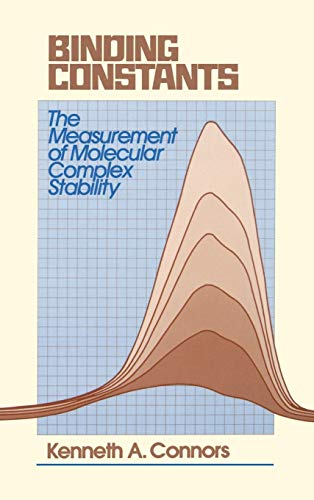 Binding Constants: The Measurement of Molecular Complex Stability: Kenneth A. Connors
