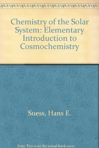 Chemistry of the Solar System: Elementary Introduction to Cosmochemistry