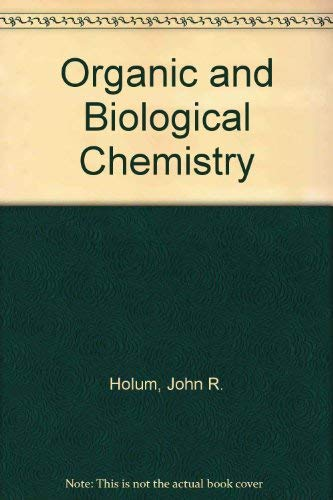 9780471831143: Organic and Biological Chemistry