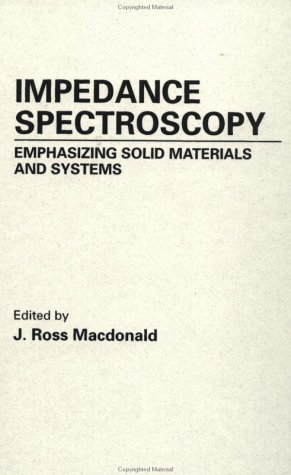 9780471831228: Impedance Spectroscopy: Emphasizing Solid Materials and Systems
