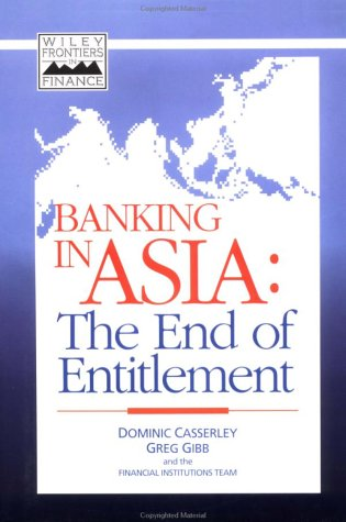 Banking in Asia: The End of Entitlement