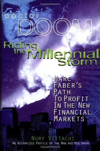 9780471832058: Riding the Millennial Storm: Marc Faber's Path to Profit in the Financial Markets