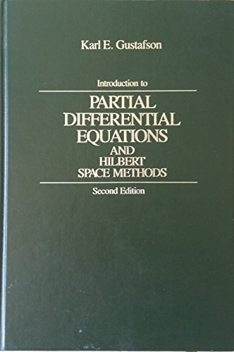 9780471832270: Introduction to partial differential equations and Hilbert space methods