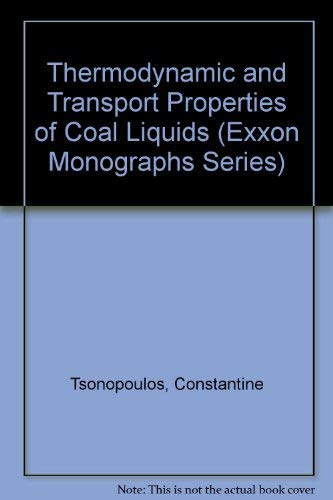 9780471832829: Thermodynamic And Transport Properties Of Coal Liquids