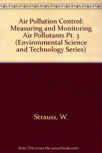 9780471833239: Air Pollution Control (Environmental Science and Technology Series) (Pt. 3)