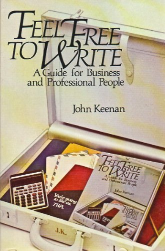 9780471834496: Feel Free to Write: A Guide for Business and Professional People