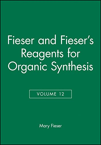 Reagents for Organic Synthesis: Vol 12: M Fieser