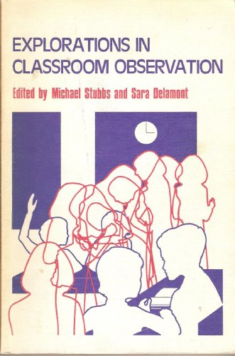 Explorations in Classroom Observation (0471834815) by Stubbs, Michael