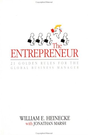 9780471835578: The Entrepreneur: Twenty-One Golden Rules for the Global Business Manager