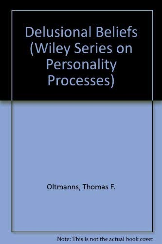 9780471836353: Delusional Beliefs (Wiley Series on Personality Processes)